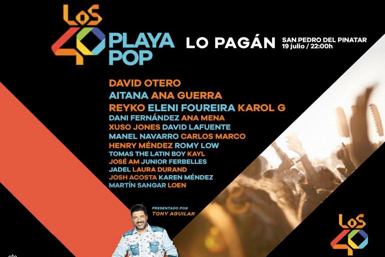 Los 40 Playa Pop 2019 en Lo Pagán con David Otero, Aitana, Ana Guerra y Eleni Foureira