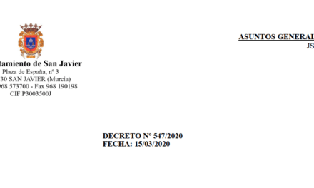Ayuntamiento de San Javier: Decreto Nº 547/2020 Fecha: 15/03/2020 con motivo del coronavirus COVID-19