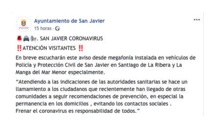 El Ayuntamiento de San Javier pide con megafonía que los ciudadanos llegados de zonas de transmisión permanezcan en cuarentena